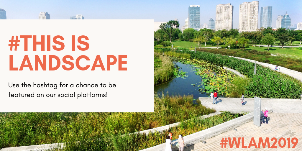 Celebrate World Landscape Architecture Month!